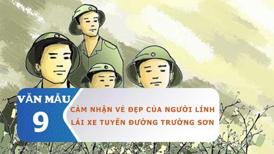 Cảm nhận vẻ đẹp của người lính lái xe trên tuyến đường Trường Sơn