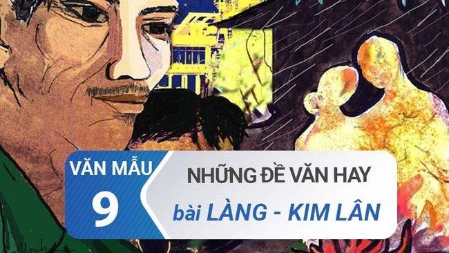 Tuyển chọn các đề văn về bài Làng - Kim Lân hay gặp nhất