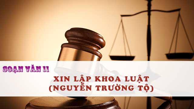 Soạn văn 11 bài Xin lập khoa luật (Nguyễn Trường Tộ)