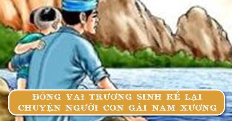 Đóng vai Trương Sinh kể lại Chuyện người con gái Nam Xương | Văn mẫu lớp 9