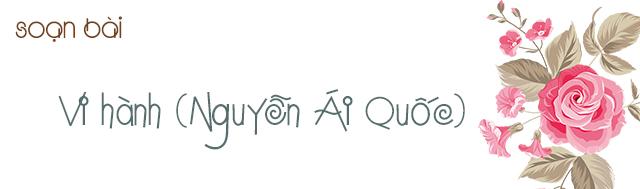 Soạn bài Vi hành (Nguyễn Ái Quốc)