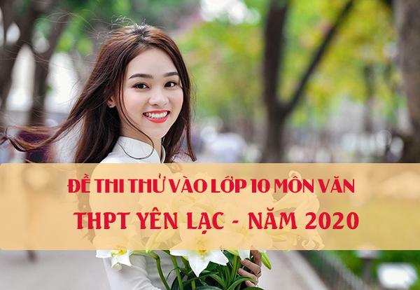 Đề thi thử vào lớp 10 môn Văn năm 2020 trường THPT Yên Lạc