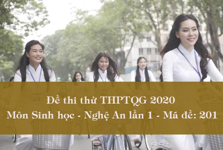 Đề thi thử THPT Quốc gia môn Sinh Nghệ An lần 1 - Mã đề 201