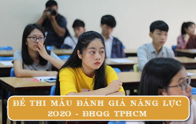 Đề thi mẫu đánh giá năng lực 2020 - ĐHQG TPHCM