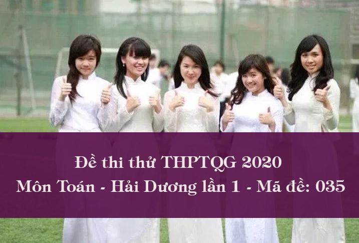 Đề thi thử THPTQG môn Toán 2020 THPT Nguyễn Trãi lần 1
