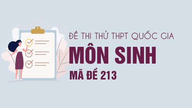 Đề thi thử THPT Quốc gia 2020 môn Sinh có đáp án mã đề 213