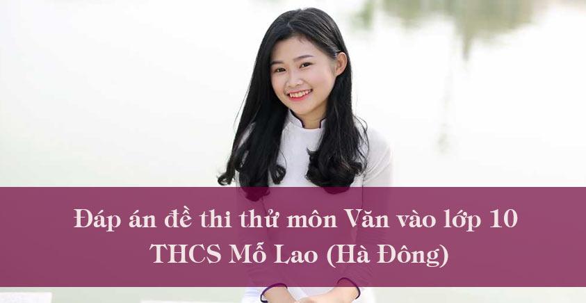 Đáp án đề thi thử môn Văn vào lớp 10 THCS Mỗ Lao (Hà Đông)