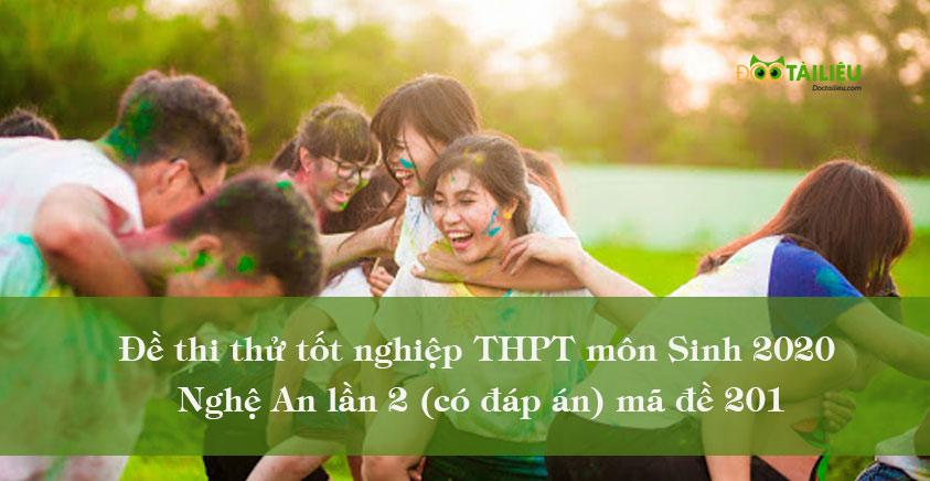Đề thi thử tốt nghiệp THPT môn Sinh 2020 Nghệ An lần 2 (có đáp án) mã đề 201