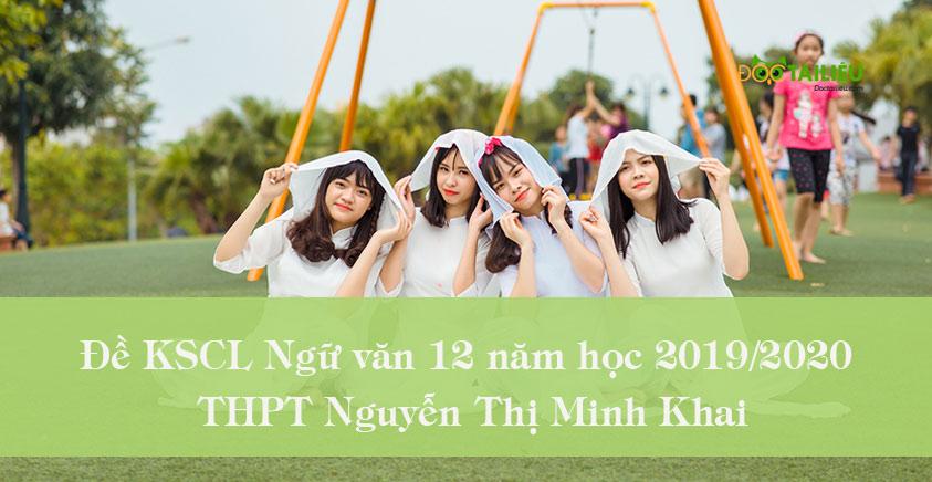 Đề KSCL Ngữ văn 12 năm học 2019/2020 của THPT Nguyễn Thị Minh Khai