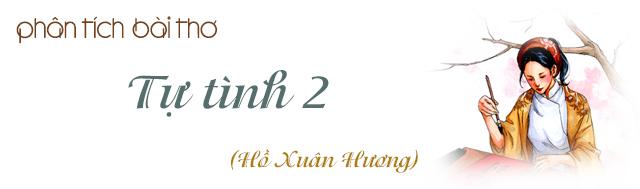 Huong dan phan tich bai tho Tu tinh 2 cua Ho Xuan Huong
