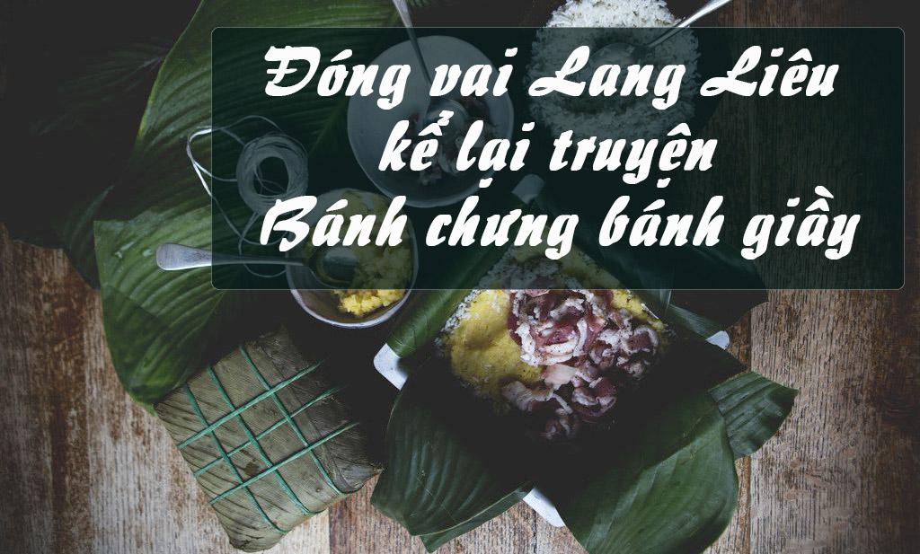 Đóng vai Lang Liêu kể lại truyện Bánh chưng bánh giầy