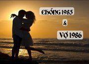 Chồng 1985 vợ 1986 có hợp nhau không