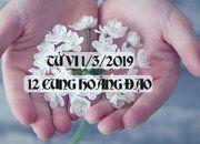 Tử vi ngày 1/3/2019 của 12 cung hoàng đạo