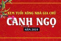 Tuổi xông nhà năm 2019 cho gia chủ Canh Ngọ đẹp nhất