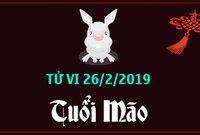 Tử vi tuổi Mão ngày 26/2/2019