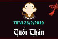 Tử vi tuổi Thân ngày 26/2/2019