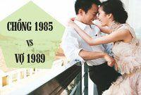 Chồng 1985 vợ 1989 có hợp nhau không