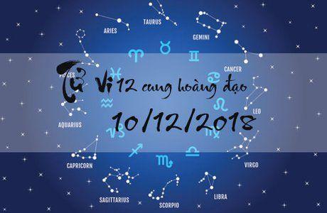 Tử vi 10/12/2018 của các cung hoàng đạo chính xác nhất